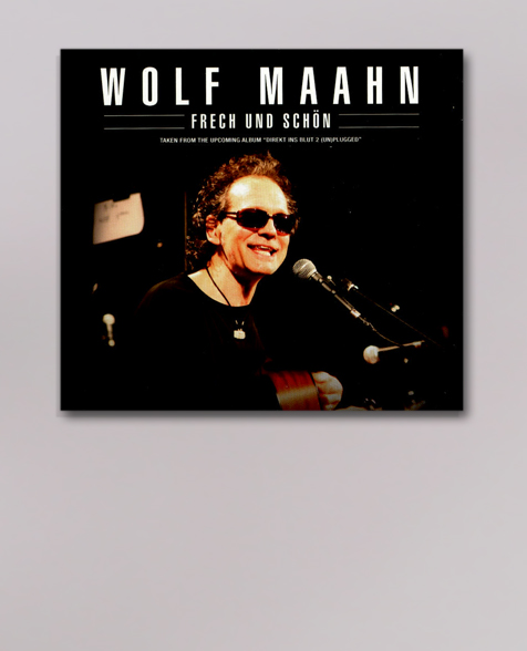 Wolf Maahn Frech und Schön Maxi CD